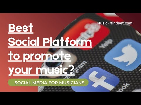 Find the Best Social Media Site for Musicians - Best Social Platform for your Band