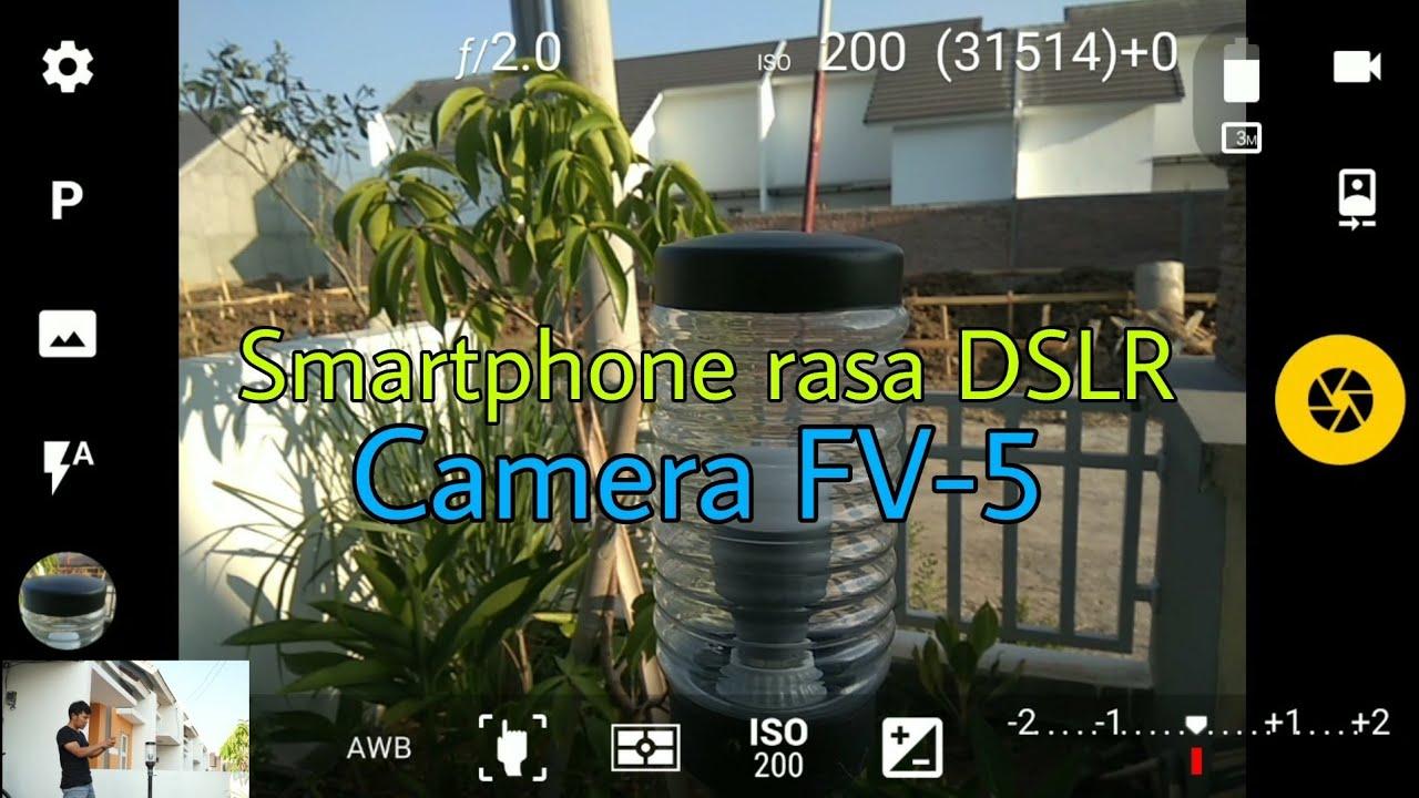 Review Aplikasi Camera Fv 5 Youtube