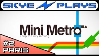 Mini Metro #2 ►Paris - High Score 3000+ Strategy and Tips◀ [1080p 60 FPS] Gameplay