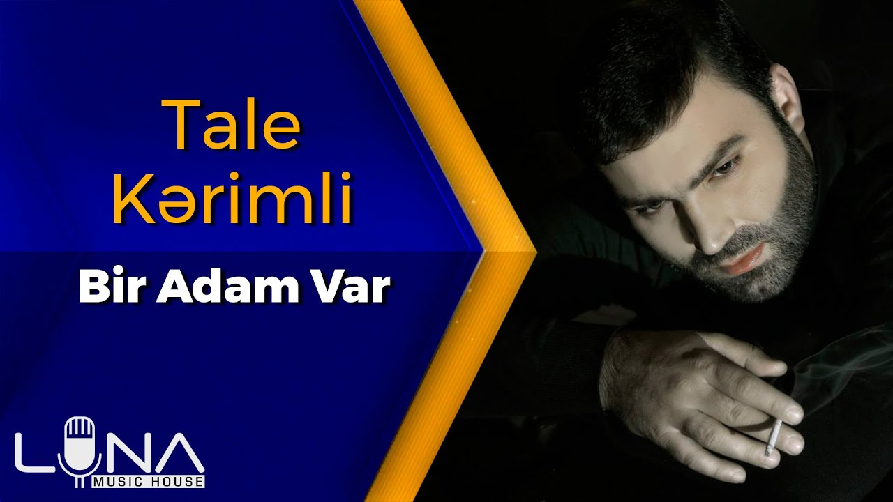 Tale Kerimli - Bir Adam Var 2020 (Official Music Video)
