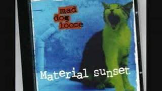 Mad dog loose - Mirror Sand
