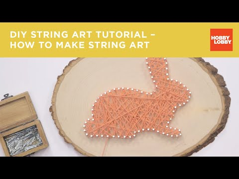 DIY String Art Tutorial – How to Make String Art | Hobby Lobby®