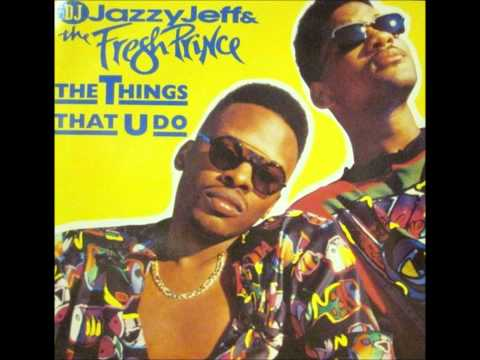 DJ Jazzy Jeff & The Fresh Prince   The Things That U Do (Club Mix)