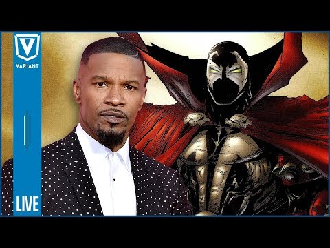 Variant LIVE: Jamie Foxx Offered Spawn Role, Superman Video Game, & More!