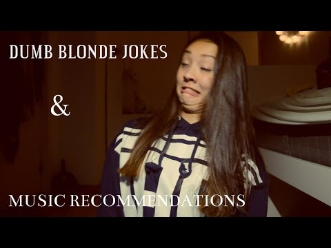 DUMB BLONDE JOKES + MUSIC RECOMMENDATIONS (REQUESTED!) | Iselin Martinsen