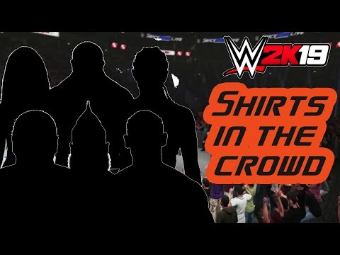 WWE 2K19 Crowd Shirts