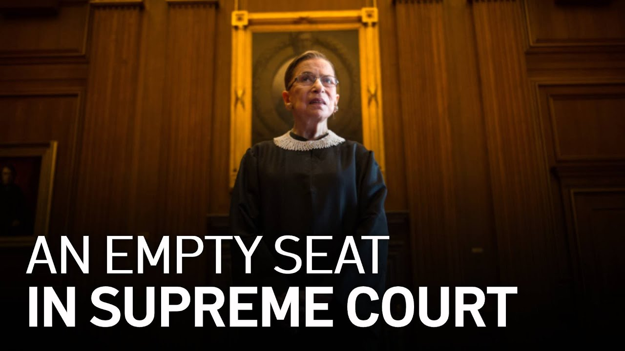 Justice Ginsburg's Death Leaves Empty Supreme Court Seat, What Now? - YouTube
