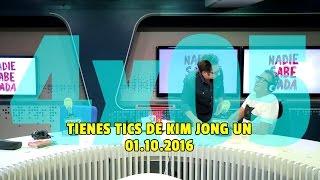 NADIE SABE NADA - (4x05): Tienes tics de Kim Jong Un