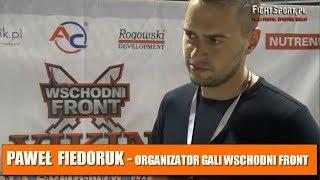 Paweł Fiedoruk podsumowuje galę Wschodni Front 1 - Noc Vikingów