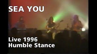 SEA YOU Live 1996: Humble Stance (Saga)