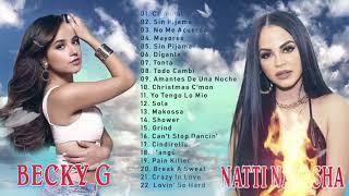 Natti Natasha y Becky G Sus Mejores Canciones Mix - Natti Natasha y Becky G Grandes Exitos