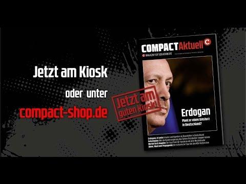 Jetzt am Kiosk: Erdogan-Umsturz in Deutschland? Die erste COMPACT-Extraausgabe