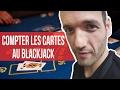 Comment compter les cartes au blackjack