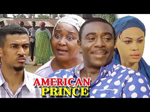 AMERICAN PRINCE SEASON 1 - Nigerian Movies 2019 - Latest Nollywood Movies 2019