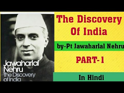 The Discovery of India by Pt Jawaharlal Nehru ...in Hindi ...part-1 for LT GRADE exam 2018