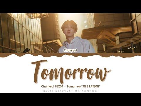 Chanyeol (EXO) - 'Tomorrow' Lyrics Color Coded (Han/Rom/Eng)