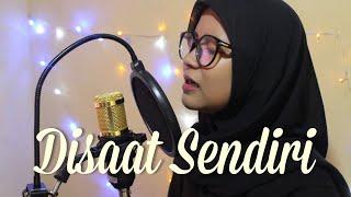 Download Mp3 Disaat Sendiri-dadali  Cover By Dila