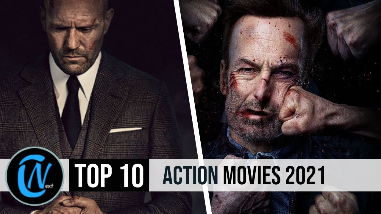 Download Top 10 Best Action Movies of 2021 So Far