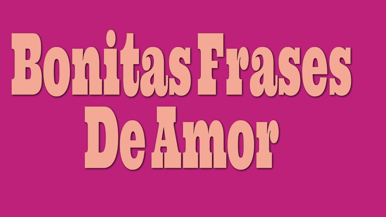 Bonitas Frases De Amor Frases De Amor Cortas Para Dedicar