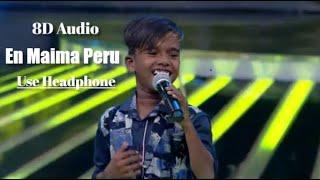 Cuppies Poovaiyar | En Maima Peru | 8D Audio | Use Headphone