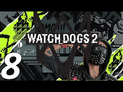 Watchdogs 2 -Ep 8- Too Much Data Farming