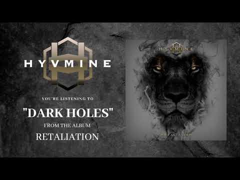 "HYVMINE - ""Dark Holes"" (Official Stream) Mp3"