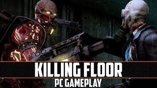 Killing Floor PC Gameplay (1080p)