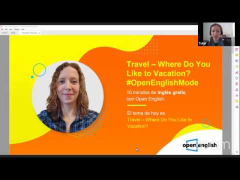 Open English - Clase Gratis - Travel -Where Do You Like To Vacation? - Teacher Meghann