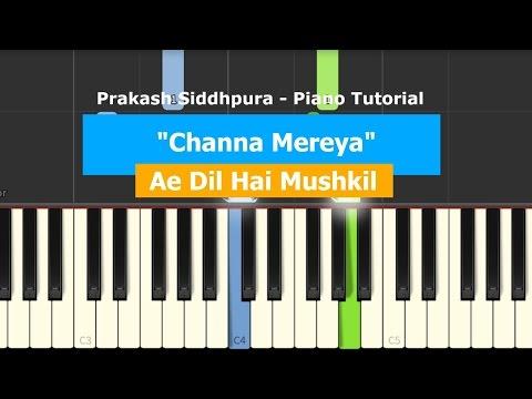 Channa Mereya | Piano Tutorial | Prakash Siddhpura | Ae Dil Hai Mushkil