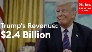How Trump's Business Raked In $2.4 Billion While President thumbnail