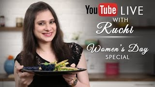YouTube LIVE with Chef Ruchi Bharani - International Women's Day Special | Indian Quesadilla Recipe