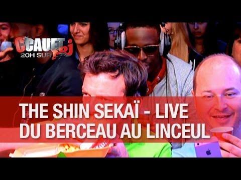 The Shin Sekaï - Du berceau au linceul - Live - C'Cauet sur NRJ