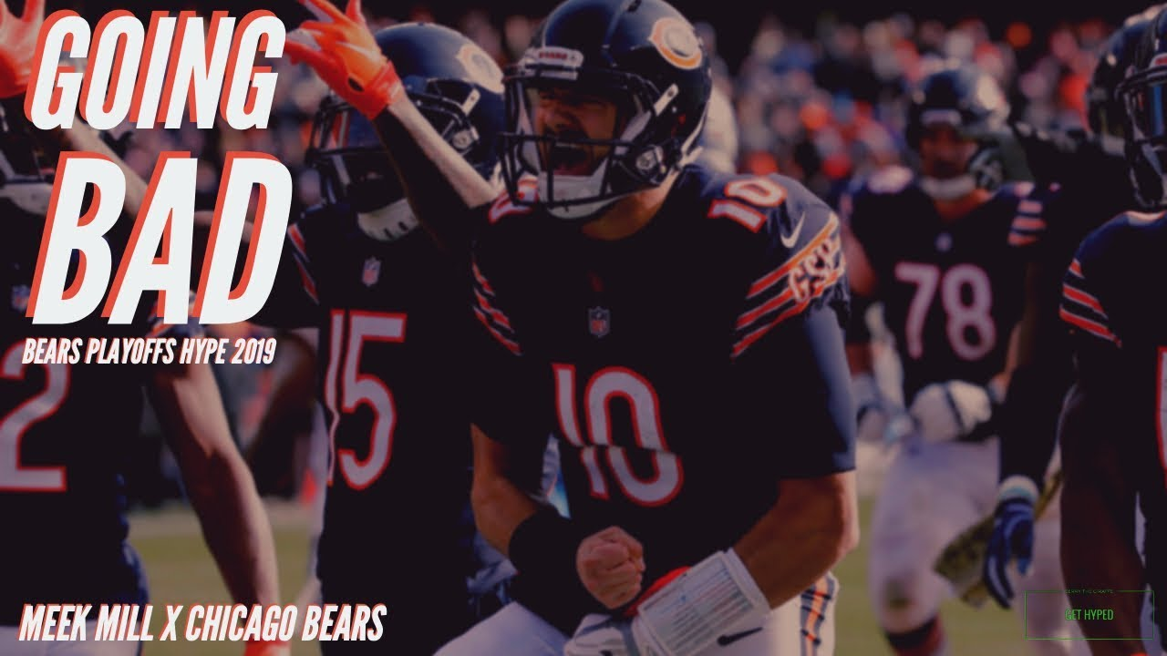 brand new 3bd09 1f47d GOING BAD: Chicago Bears 2019 NFL Playoffs Hype Video