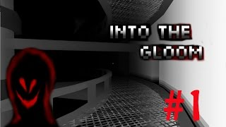 Into The Gloom #1 - Harshest Whispering Ever