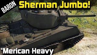 War Thunder Sherman Jumbo Gameplay - M4A3E2 76(w) American Heavy Tank!
