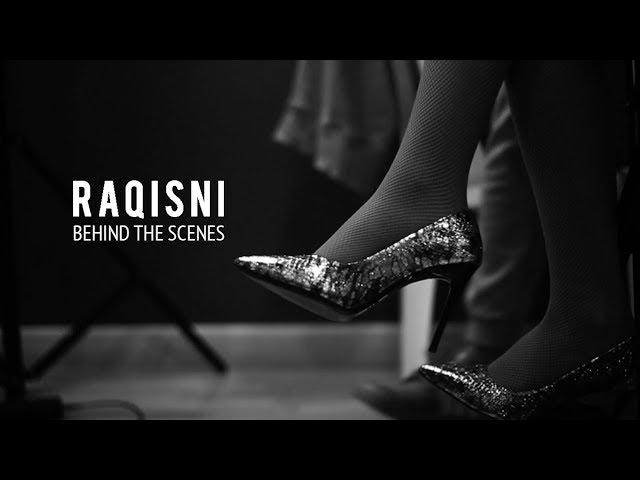 "BEHIND THE SCENES: ""RAQISNI"" || "" وراء الكواليس لأغنية "" رقصني"