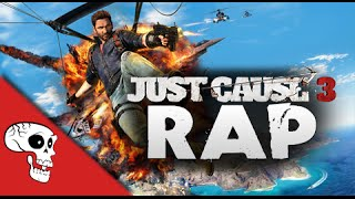 """JUST CAUSE 3 RAP by JT Music - """"I Don"""