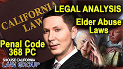 Elder Abuse Laws - Penal Code 368 PC