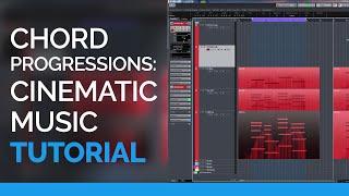 Chord Progressions - Cinematic Music Tutorial