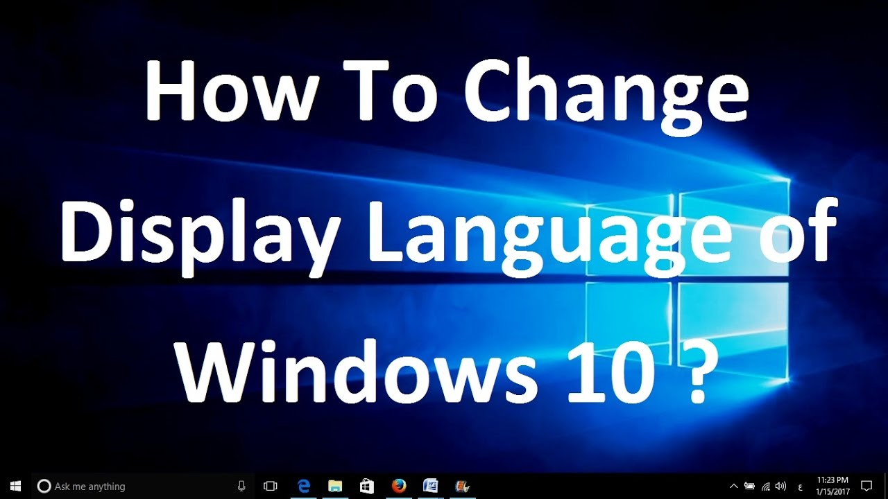 How To Change Display Language of Windows 10 - Very Simple, No Need of  Downloading   !!!