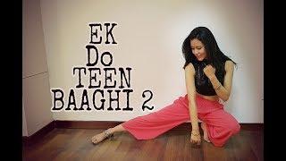Baaghi 2: Ek Do Teen Song |  DANCE CHOREOGRAPHY | Jacqueline Fernandez | MadhuriDixit |