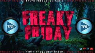 ?▶ FREAKY FRIDAY - Monsters, Mysteries & More ???