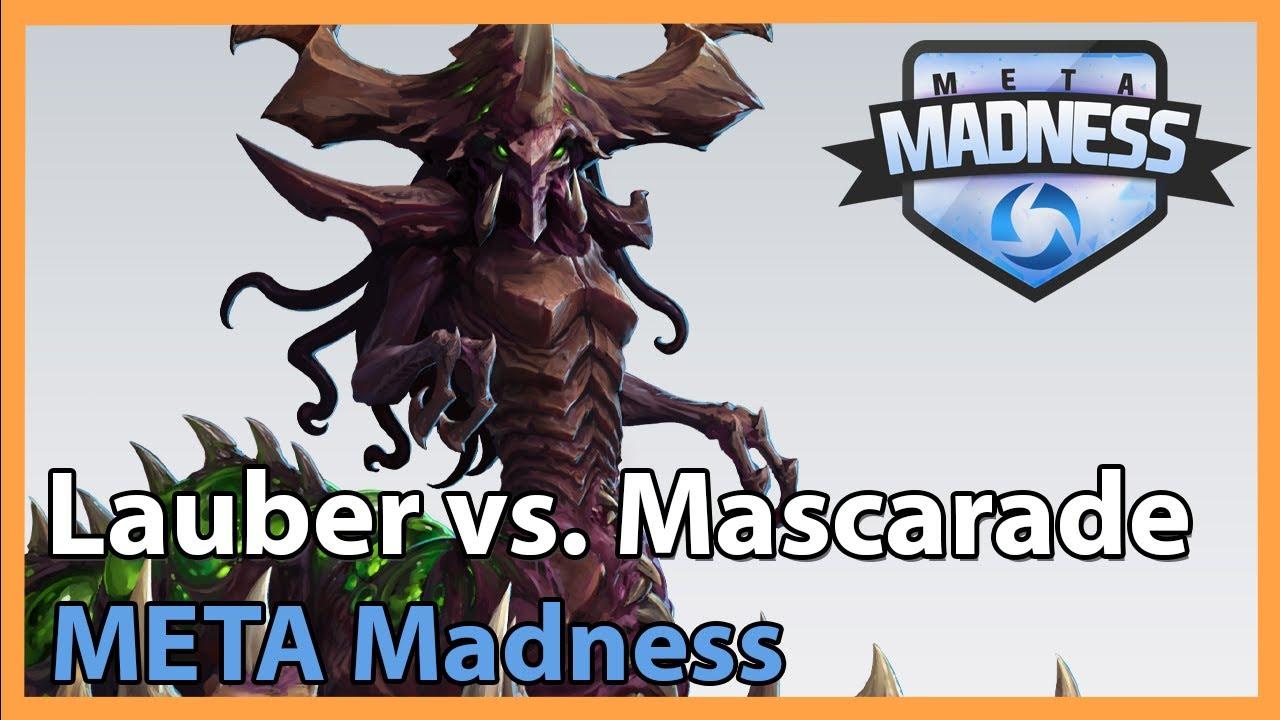 Lauber vs. Mascarade - META Madness - Heroes of the Storm Tournament