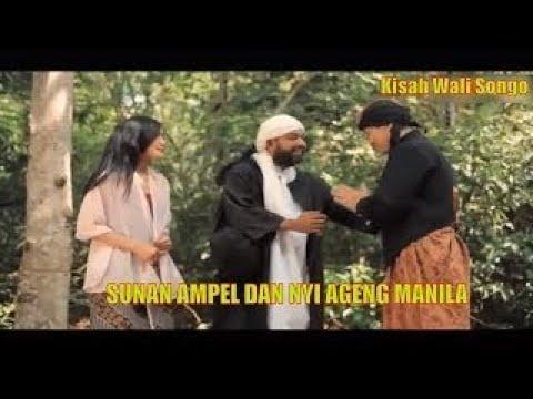 Kisah 9 Wali Eps. 12 _ Sunan Ampel Dan Nyi Ageng Manila Bag. 2