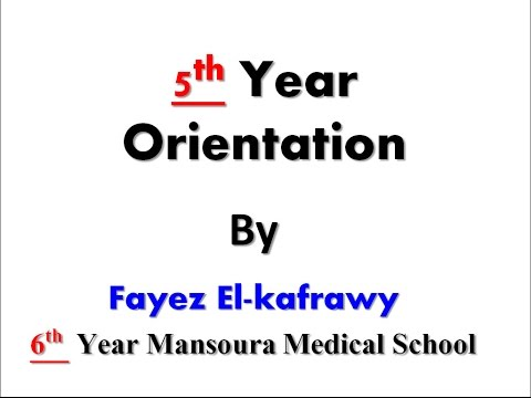 5th Year Orientation , Mansoura Faculty of Medicine