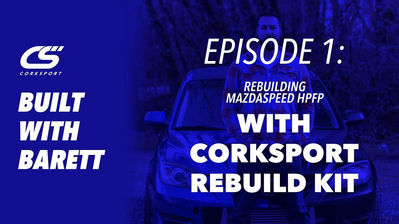 How To Rebuild Your Mazdaspeed High-Pressure Fuel Pump | CorkSport Mazda Performance
