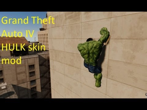Grand Theft Auto IV - HULK skin mod