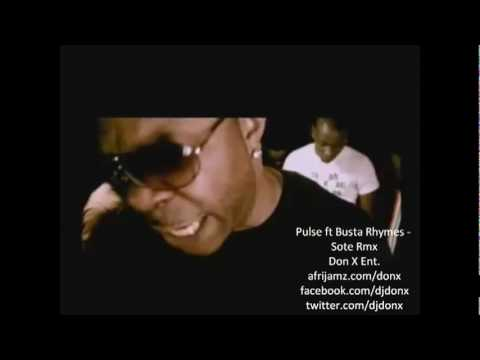 Pulse ft Busta Rhymes - Sote remix (Official Video)