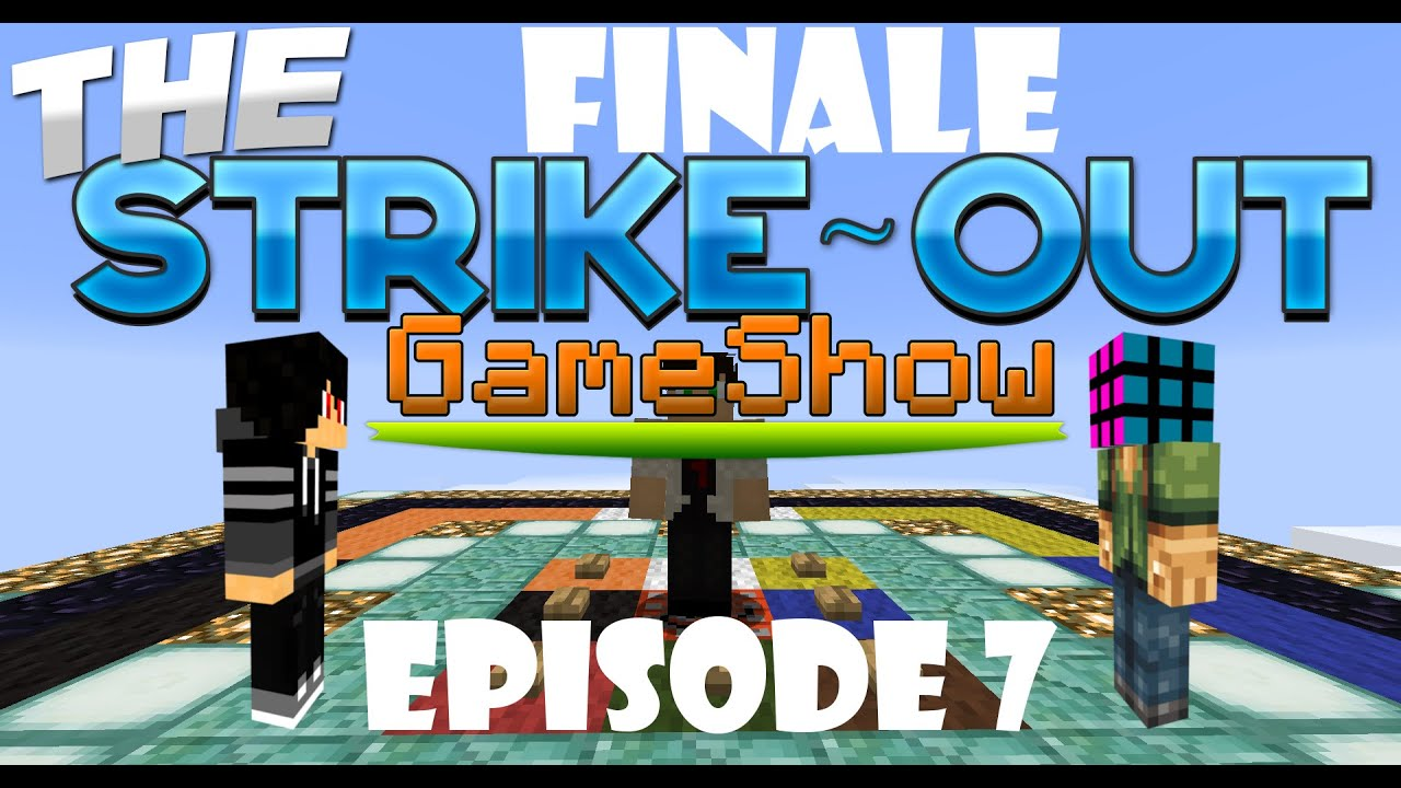 Download FINALE! - The Strike-Out Game Show - Season 1 Episode 7 (Minecraft Gameshow)