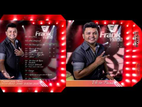 Frank Viana -  Vê se Para